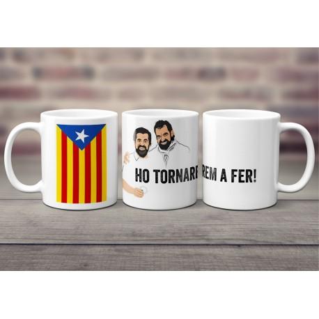 """Tasses """"Ho tornarem a fer"""" -Jordi Cuixart i Jordi Sànchez-"""